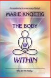 The Body Within, Marie Knoetig, 1492899186