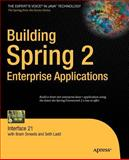 Building Spring 2 Enterprise Applications, Ladd, Seth and Smeets, Bram, 1590599187