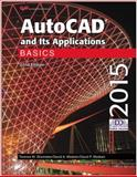 Autocad and Its Applications Basics 2015, Terence M. Shumaker and David A. Madsen, 1619609185