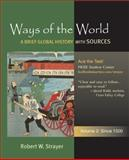 Ways of the World since 1500 Vol. 2 : A Global History with Sources, Strayer, Robert W., 0312489188
