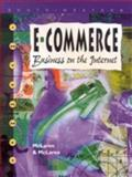 E-Commerce : Business on the Internet, McLaren, Bruce J. and McLaren, Constance H., 0538689188