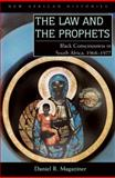 The Law and the Prophets : Black Consciousness in South Africa, 1968-1977, Magaziner, Daniel R., 0821419188