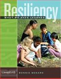 Resiliency : What We Have Learned, Benard, Bonnie, 0914409182