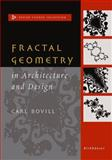 Fractal Geometry in Architecture and Design, Bovill, Carl, 1461269180