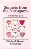 Sonnets from the Portuguese (Unabridged), Elizabeth Barrett Browning, 1481829181