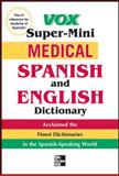 Medical Spanish and English Dictionary, Vox Staff, 0071749187