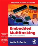 Embedded Multitasking, Curtis, Keith E., 0750679182