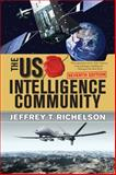 The U. S. Intelligence Community, Richelson, Jeffrey T., 0813349184