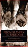 From Slavery to Freedom 9780814719183