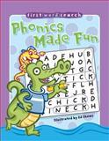 First Word Search: Phonics Made Fun, , 1402779186