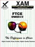 FTCE Spanish K-12, Sharon Wynne, 1581979185