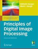 Principles of Digital Image Processing : Advanced Methods, Burger, Wilhelm and Burge, Mark James, 1848829183