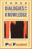 Three Dialogues on Knowledge 9780631179184
