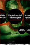 Experimental Philosophy : An Introduction, Alexander, Joshua, 0745649181
