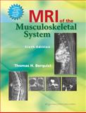 MRI of the Musculoskeletal System, Berquist, Thomas H., 1451109180