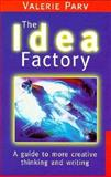 The Idea Factory, Valerie Parv, 1863739181