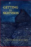 Getting My Night Vision, Nancy Pizzo Boucher, 1934949183