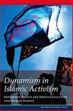 Dynamism in Islamic Activism : Reference Points for Democratization and Human Rights, Netherlands Scientific Council Staff, 9053569189