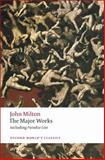 The Major Works, John Milton, 0199539189