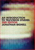 An Introduction to Television Studies, Bignell, Jonathan, 0415419182