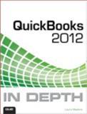 QuickBooks 2012 in Depth, Laura Madeira, 0789749181