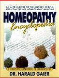 Homeopathy Encyclopedia, Gaier, Harald, 0895299186