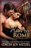Run to Rome, Stacey Netzel, 1490499180