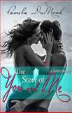 The Story of You and Me, Pamela DuMond, 1492789186