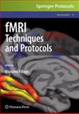 FMRI Techniques and Protocols 9781603279185