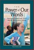 The Power of Our Words : Teacher Language That Helps Children Learn, Denton, Paula, 1892989182