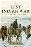 The Last Indian War 1st Edition