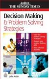 Decision Making and Problem Solving Strategies, John Adair, 0749449187