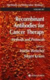 Recombinant Antibodies for Cancer Therapy : Methods and Protocols, , 0896039188