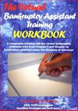 The Virtual Bankruptcy Assistant Training Workbook : Step-by-Step Training in Drafting a Bankruptcy Petition, Ring, Victoria, 097615918X