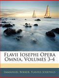Flavii Iosephi Opera Omnia, Immanuel Bekker and Flavius Josephus, 1145729185