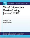 Visual Info Retrieval Using Java Lire, Marchionini, 1608459187