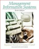 Management Information Systems, McLeod, Raymond and Schell, George, 0131889184