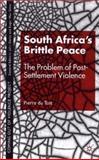 South Africa's Brittle Peace, Pierre du Toit, 0333779185