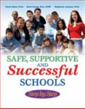 Safe, Supportive, Successful Schools Step by Step 9781570359187