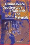 Luminescence Spectroscopy of Minerals and Materials, Reisfeld, Renata and Gaft, Michael, 3540219188