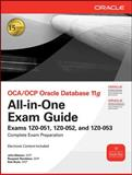OCA/OCP Oracle Database 11g : Exams 1Z0-051, 1Z0-052, 1Z0-053, Watson, John and Ramklass, Roopesh, 0071629181
