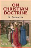 On Christian Doctrine, Saint Augustine, 0486469182
