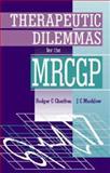 Therapeutic Dilemmas for the MRCGP 9780750629188