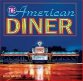 The American Diner, Michael Karl Witzel, 0785829180