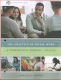 The Practice of Social Work : A Comprehensive Worktext, Zastrow, Charles, 0840029187