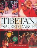 Tibetan Sacred Dance, Ellen Pearlman, 0892819189
