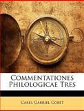 Commentationes Philologicae Tres, Carel Gabriel Cobet, 1145019188