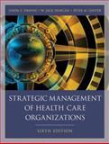 Strategic Management of Health Care Organizations, Ginter, Peter M. and Swayne, Linda E., 140517918X