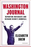 Washington Journal, Elizabeth Drew, 1468309188