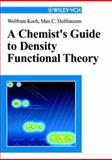 A Chemist's Guide to Density Functional Theory 9783527299188